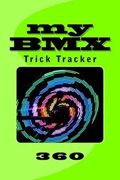 "(6"" x 9"" w/Glossy Cover Finish)  My BMX: Trick Tracker 360 (Cover Colors 360) (Volume 5) b... https://www.amazon.com/dp/1535098015/ref=cm_sw_r_pi_dp_vDoFxbTE1R3JP"