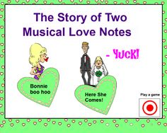 "2 Love Notes and a Heart Attack  A Valentine SMARTBoard Lesson teaching the musical intervals of ""My Bonnie Lies Over the Ocean,"" and ""Here Comes the Bride.""  Students learn to associate the P4th and M6th with these ""LOVE"" songs and have fun reviewing them. This SB lesson includes interactive listening with self-checking SB activities. Suitable for grades 1 - 5 during February. These ""love notes"" will never be forgotten!  :)"
