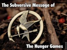 """The Subversive Message of """"The Hunger Games"""""""