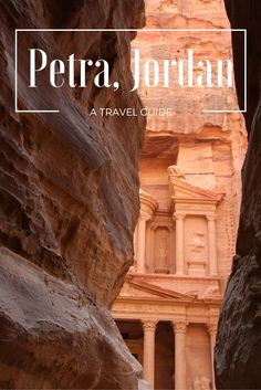Travel Guide of Petra, Jordan! ~ #Jordan