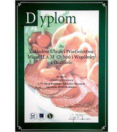 IV miejsce w VI edycji Rankingu Zakładów Mięsnych na Najlepszą Firmę Branży Mięsnej 2003 roku organizowanym przez tygodnik BOSS-Rolnictwo