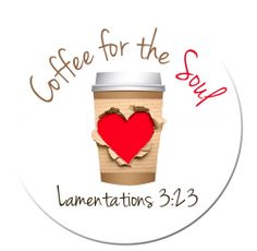 Lamentations ~ Because of the Lord's great love we are not consumed, for his compassions never fail. They are new every morning; great is your faithfulness.