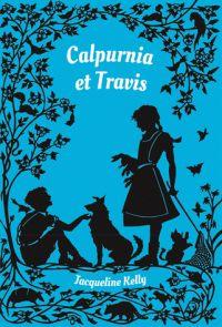 Jacqueline Kelly - Calpurnia et Travis. La suite de Calpurnia. Toujours aussi enchanteur et sympa.