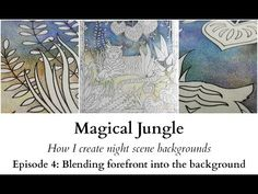 Magical Jungle - How I create night scene backgrounds - Ep4: Blending the forefront - YouTube