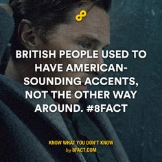 British people used to have American-sounding accents, not the other way around.