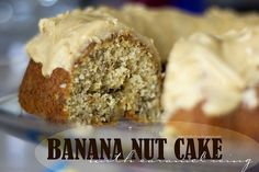 Banana nut cake with caramel icing- Miss Kay's recipe. For nuts you can use pecans or walnuts