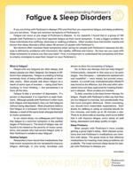 A Parkinson's Disease Foundation Publication on Fatigue and Sleep Disorders in Parkinson's