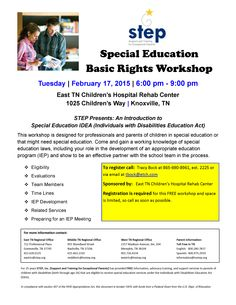 "February 17, 2015: STEP presents ""An Introduction to Special Education IDEA"" (Individuals with Disabilities Education Act) - This workshop is designed for professionals and parents of children in special education or that might need special education."