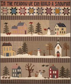 In the Meadow We Can Build a Snowman, Row Quilt Pattern I have made this . It is on display at Elaine's Quilt Block Primitive Quilts, Primitive Folk Art, House Quilt Block, Quilt Blocks, Strip Quilts, Diy Quilt, Snowman Quilt, Winter Quilts, Country Quilts
