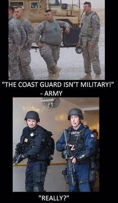 Coast Guard isn't military! Really?!?! LOL!