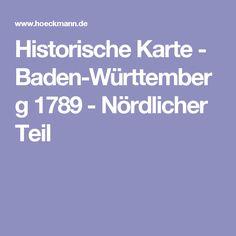 Historische Karte - Baden-Württemberg 1789 - Nördlicher Teil
