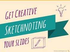 Using sketchnote for your slides is a way to get creative. Source: https://www.infodiagram.com/diagrams/sketchnoting_doodle_icons_presentation_ppt.html Doodlin…