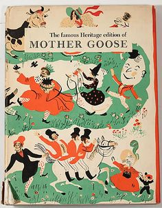 【The Famous Heritage Edition of Mother Goose】1940 [絵]ROGER DUVOISIN(ロジャー・デュボアザン)