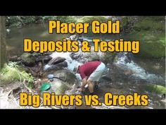 Placer Gold Testing - Big Waters vs. Small Creeks - YouTube