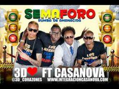 Semáforo [Audio] - 3D Corazones Feat. Casanova l Salsa Choke 2014