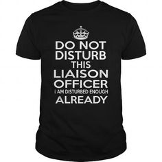 LIAISON OFFICER - DISTURB T4 T-Shirts, Hoodies (22.99$ ==► Order Here!)