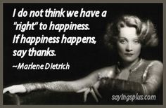 Marlene Dietrich quotes and sayings Marlene Dietrich, Fabulous Quotes, Amazing Quotes, Favorite Quotes, Best Quotes, Star Quotes, Wise Women, Speak The Truth, Held