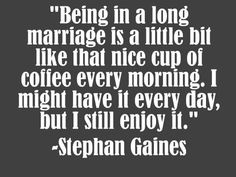 So true! We still enjoy every moment of being together even though we've been married for so long! Each day our love just grows stronger and stronger! :)