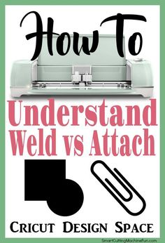 Cricut Design Space Weld vs Attach | How to weld in Cricut Design Space | How to Attach in Cricut Design Space