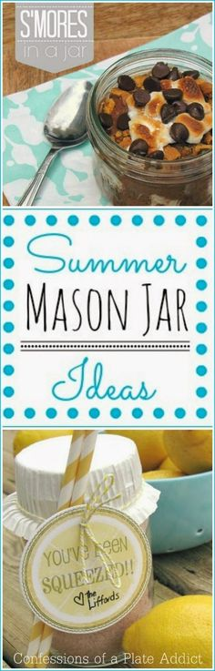 CONFESSIONS OF A PLATE ADDICT: Fun and Easy Summer Mason Jar Ideas