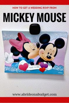 Did you know you can invite Mickey Mouse to your wedding? He (probably) won't show up, but he (probably) will RSVP. Find out how to invite him and Minnie on www.abrideonabudget.com.