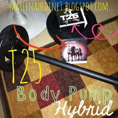 T25 / Les Mills Body Pump Hybrid Schedule and Meal Plan