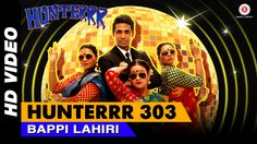 Hunter 303 Video song in a voice of Bappi Lahiri is out now... On #http://djworld.info/...