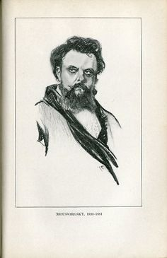 Modest Musorgsky [Модестъ Петровичъ Мусоргскiй] (1839-1881), drawing (1918), by Chase Emerson (1874-1922), after a painting (1881), by Ilya Repin [Илья Ефимовичъ Рѣпинъ] (1844-1930), published in The Lure of Music, facing page 222.