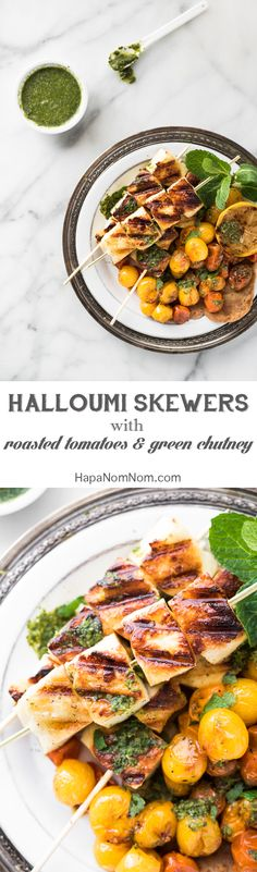 The ultimate grilled cheese - Halloumi Skewers with Roasted Tomatoes and a Spicy Green Chutney. Serve with warm Naan, and you've got one incredible meal!