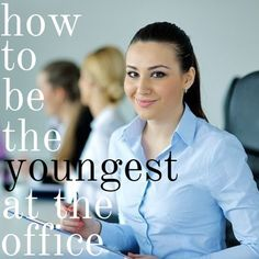 3 Ways to Impress When You're the Youngest One in the Office #career