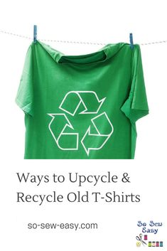 We did a post a while ago that was very popular and featured over 15 ideas about how you can upcycle and recycle old t-shirts. Did you know that well over 2 billion new t-shirts are made each and every year? T Shirt Storage, Diy Clothes Storage, Sewing Clothes, Sewing Patterns Free, Clothing Patterns, Shirt Transformation, Recycle Old Clothes, Easy Sewing Projects, Sewing Ideas