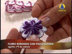 Sabor de Vida Artesanatos | Flores Bordadas com Passamanaria - 09 de Abr...