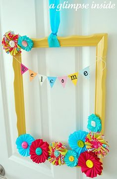 "Cute for the door.  Could make interchangeable banners... ones that say ""Love"" for V-day or the name of the season, in addition to ""Welcome""."