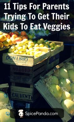 11 Proven Tips For Parents (From Parents!) Trying To Get Their Kids To Eat More Veggies - A Guide For Parents Raising Picky Eaters