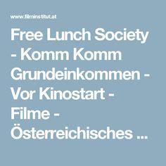 Free Lunch Society - Komm Komm Grundeinkommen - Vor Kinostart - Filme - Österreichisches Filminstitut