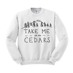 Take Me To The Cedars Crewneck Sweatshirt