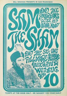 Sam the Sham & the Pharoahs, Fillmore Auditorium (San Francisco, CA) Aug designed by Wes Wilson Rock Posters, Band Posters, Hippie Posters, Wes Wilson, Wooly Bully, Vintage Concert Posters, San Francisco, Psychedelic Music, Kunst Poster