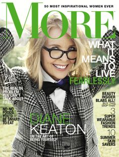 Diane Keaton, May 2014, More Magazine - love her!  She seems to get better and better!