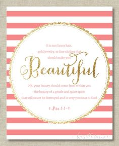 Bible Verse Wall Art Print | Girls | It is not fancy hair,  gold jewelry, or fine clothes that should make you beautiful... | 1 Peter 3: 3-4...