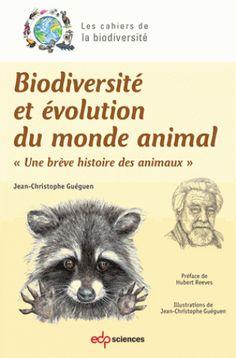 Biodiversité et évolution du monde animal/Jean-Christophe  Guéguen, 2016 http://bu.univ-angers.fr/rechercher/description?notice=000818484