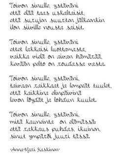Poem Quotes, Words Quotes, Poems, Life Quotes, Sayings, Big Words, Cool Words, Carpe Diem Quotes, Finnish Words
