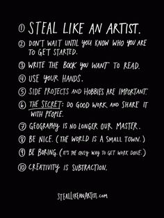 Steal Like An Artist, a book by Austin Kleon. A manifesto for creativity in the digital age. The Words, Writing Inspiration, Creative Inspiration, Writing Ideas, Life Inspiration, Austin Kleon, Art Quotes, Inspirational Quotes, Motivational
