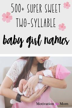 This list has over 500 ideas for two syllable girl names that are short and sweet and easy to fall in love with. Some of these are common baby girl names, and some of these are unique baby girl names. Whether you are looking for first names or middle names for your baby girl, this list will give you plenty of ideas for two syllable baby girl names!