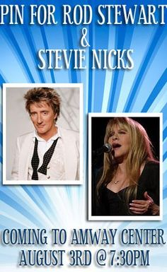 Pin to Win Rod Stewart & Stevie Nicks tickets when they come to the Amway Center on August 3rd! Just repin this and we'll pick a random winner on Monday 7/23.