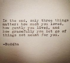The Buddhist path has changed my life like nothing else ever has. I truly have peace and im happier than i have ever been. It is very simple.