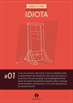 Manual de Ouro do Manifestante Idiota #01 by Bruno O. Barros, via Flickr