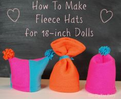 A wonderful gift for your little girl! A fleece hat tutorial for american girl.