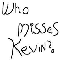 I do :'(>>>>>>>> we should get #wemisskevin trending on twitter and tag Louis in it