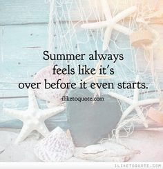 True so True! I can't believe July is almost over! Summer always feels like it's over before it even starts. #Summer