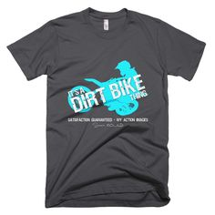 2001 Fine Jersey Short Sleeve Men T-Shirt - It's a Dirt Bike Thing